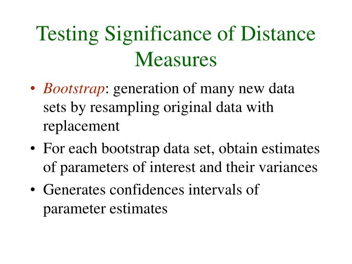 Testing Significance of Distance Measures