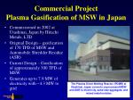 commercial project plasma gasification of msw in japan1