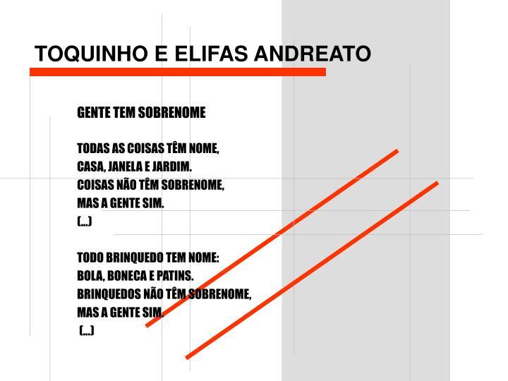 TOQUINHO E ELIFAS ANDREATO