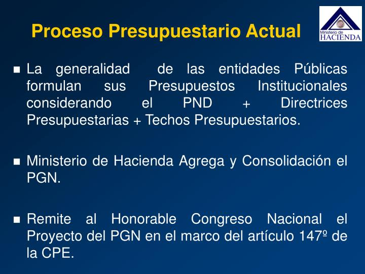 Proceso Presupuestario Actual