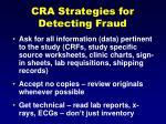 cra strategies for detecting fraud