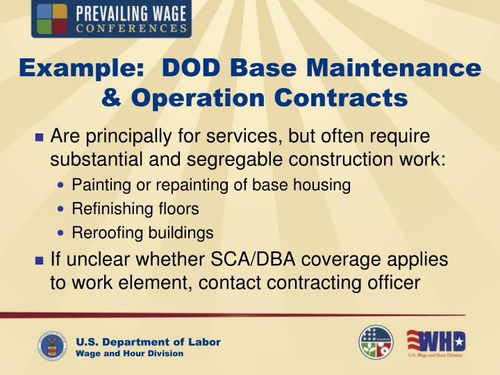 Example:  DOD Base Maintenance
