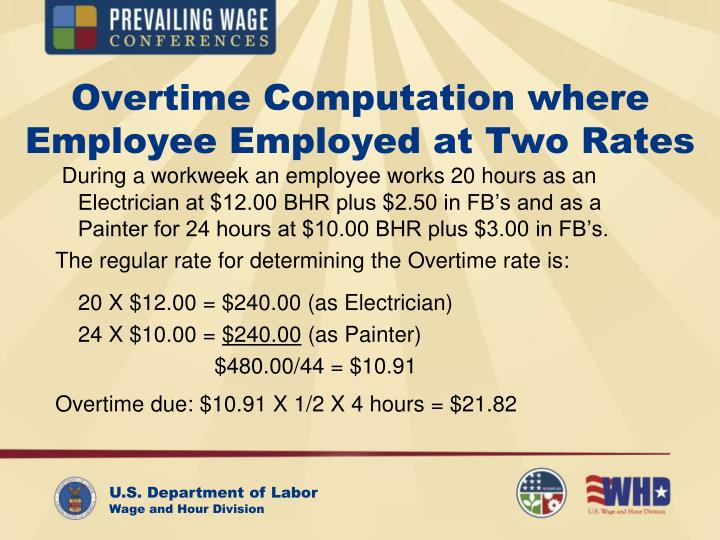 Overtime Computation where Employee Employed at Two Rates