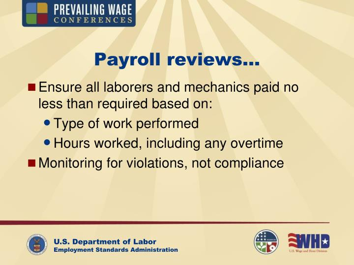 Payroll reviews…