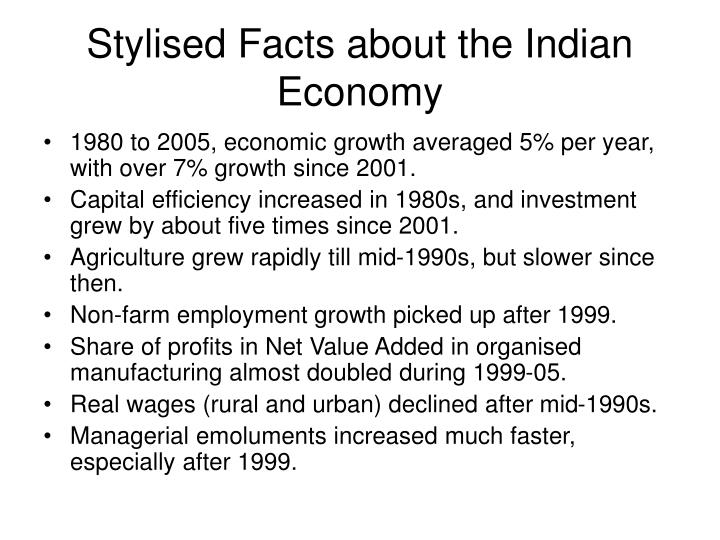 Stylised facts about the indian economy