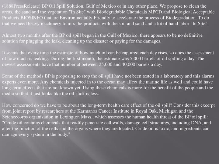 (1888PressRelease) BP Oil Spill Solution. Gulf of Mexico or in any other place. We propose to clean ...