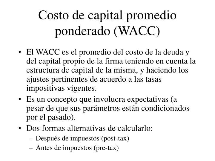Costo de capital promedio ponderado (WACC)