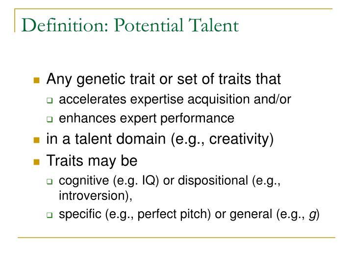 Definition: Potential Talent