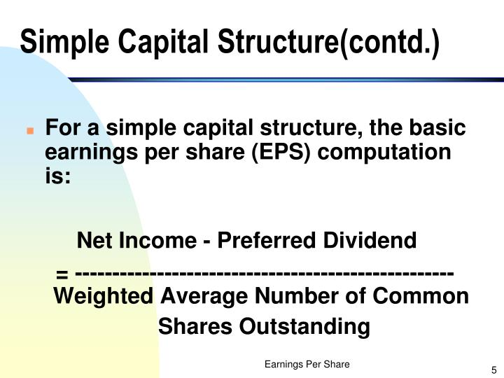 Simple Capital Structure(contd.)