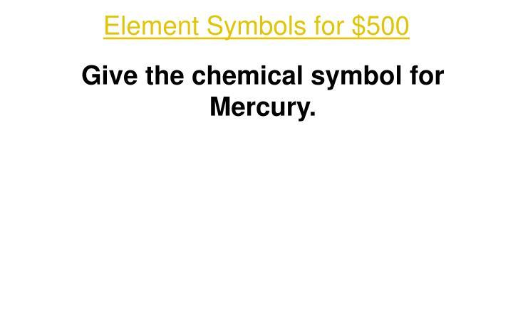 Element Symbols for $500