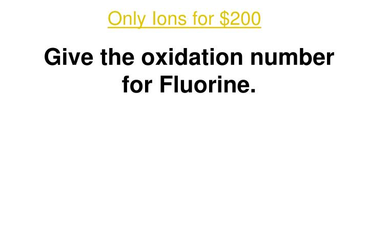 Only Ions for $200