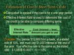 estimation of cost of short term credit