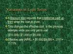 variations in loan terms