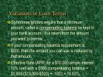 variations in loan terms1