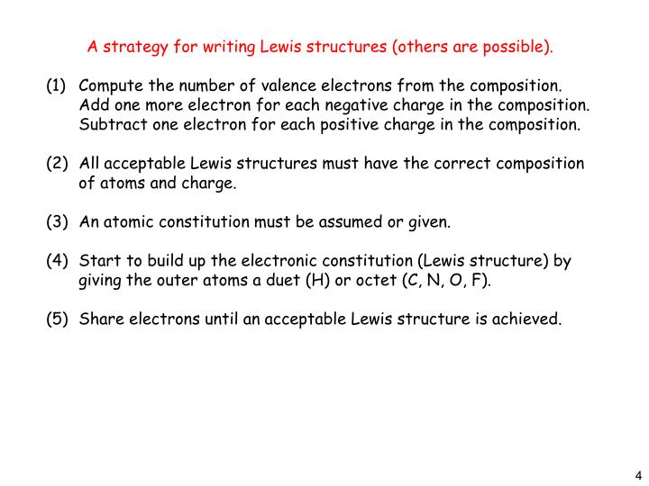 A strategy for writing Lewis structures (others are possible).