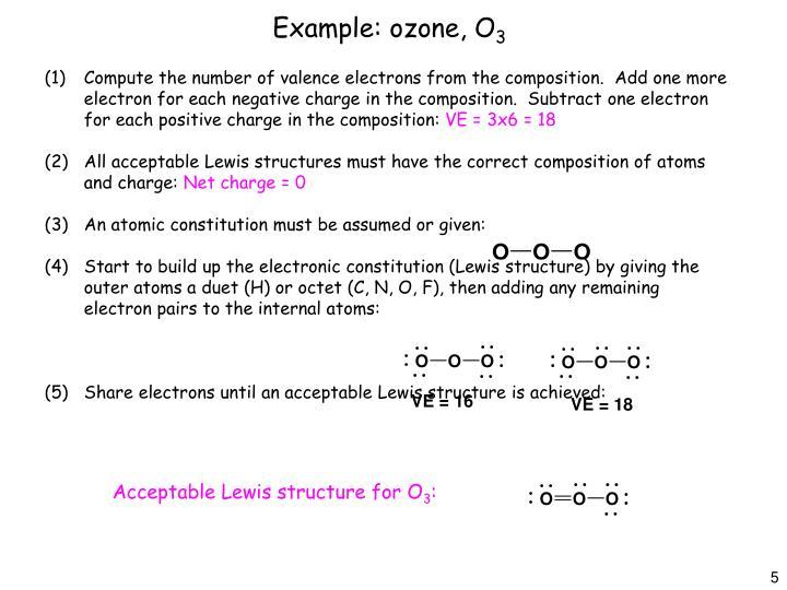 Example: ozone, O