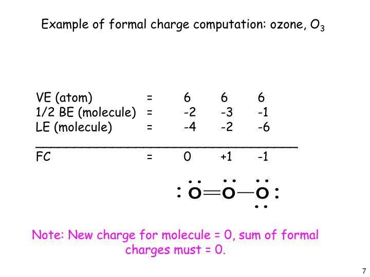 Example of formal charge computation: ozone, O