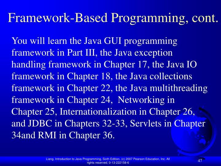 Framework-Based Programming, cont.
