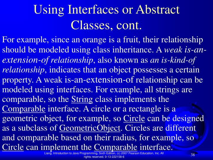 Using Interfaces or Abstract Classes, cont.