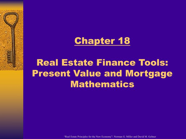 Chapter 18 real estate finance tools present value and mortgage mathematics