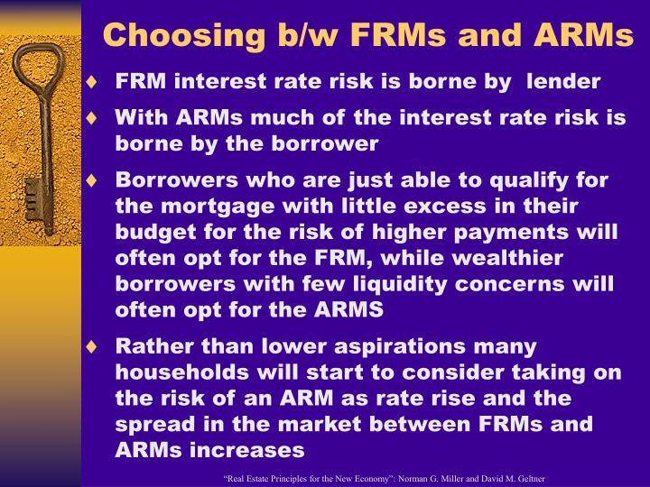 Choosing b/w FRMs and ARMs