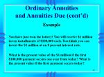 ordinary annuities and annuities due cont d