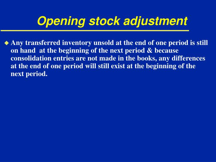 Opening stock adjustment