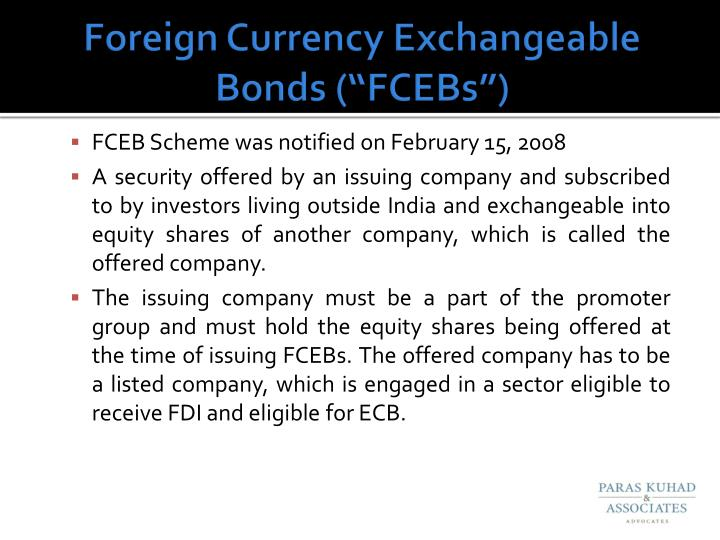 """Foreign Currency Exchangeable Bonds (""""FCEBs"""")"""