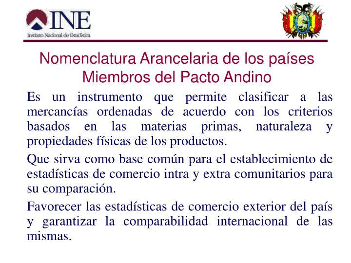 Nomenclatura Arancelaria de los países Miembros del Pacto Andino