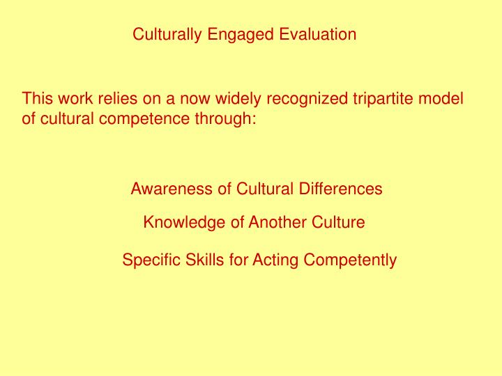 Culturally Engaged Evaluation