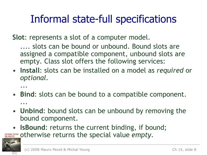 Informal state-full specifications