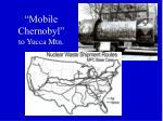 mobile chernobyl to yucca mtn