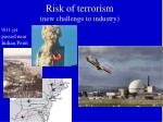 risk of terrorism new challenge to industry
