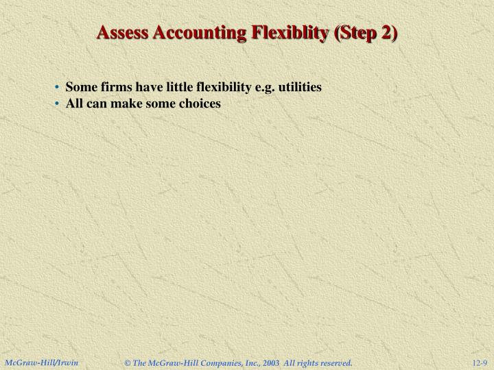 Assess Accounting Flexiblity (Step 2)
