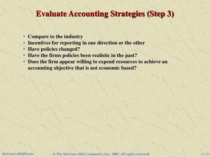 Evaluate Accounting Strategies (Step 3)