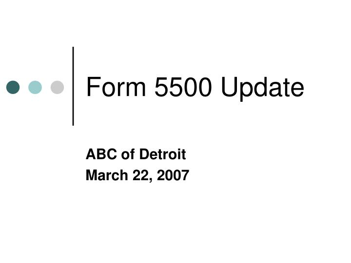 free form 5500  PPT - Form 8 Update PowerPoint Presentation, free ...