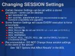 changing session settings