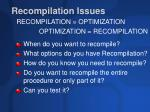 recompilation issues