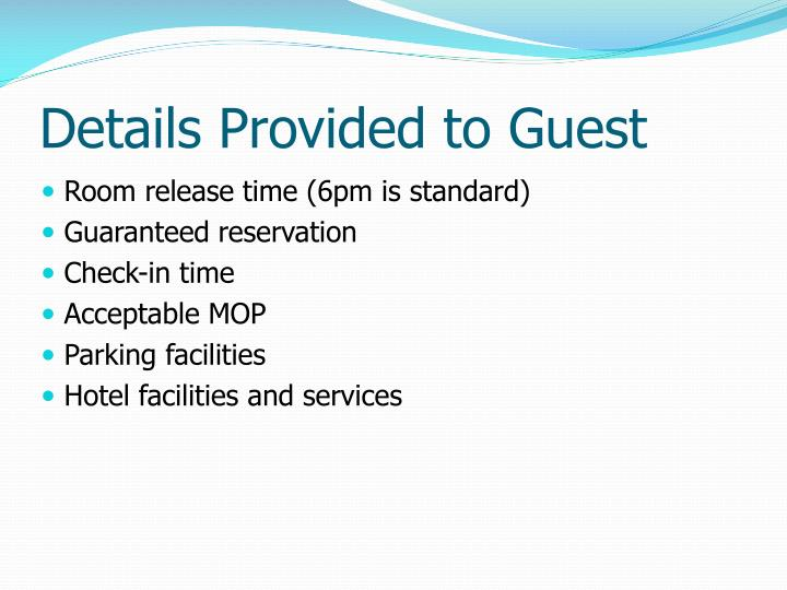 Details Provided to Guest