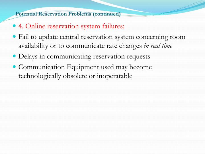 Potential Reservation Problems (continued)