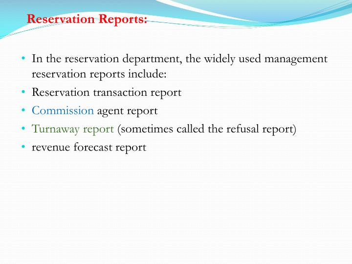 Reservation Reports: