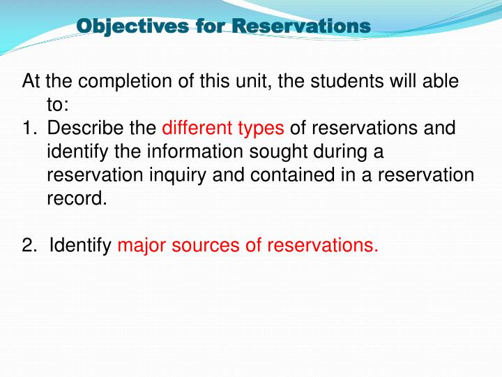 Objectives for Reservations