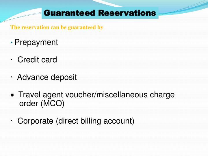 Guaranteed Reservations