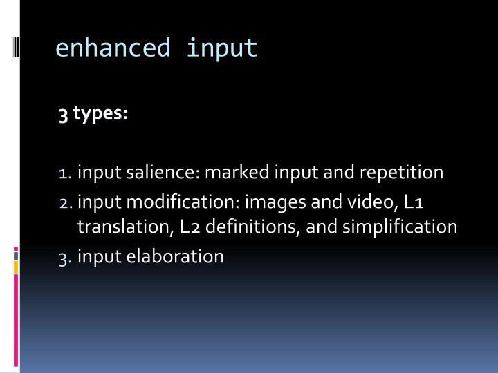 enhanced input