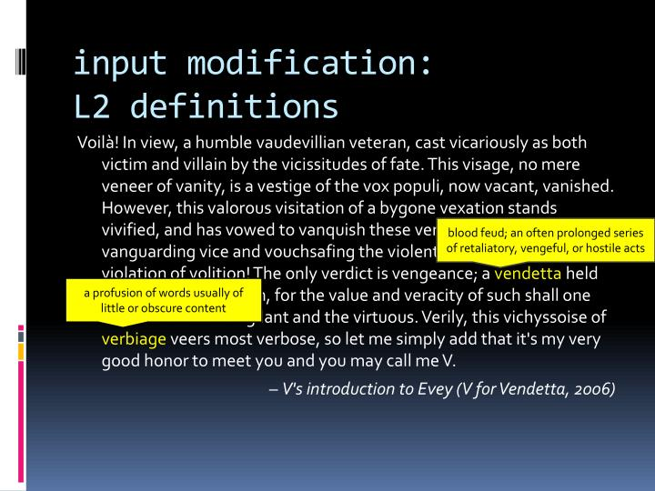 input modification: