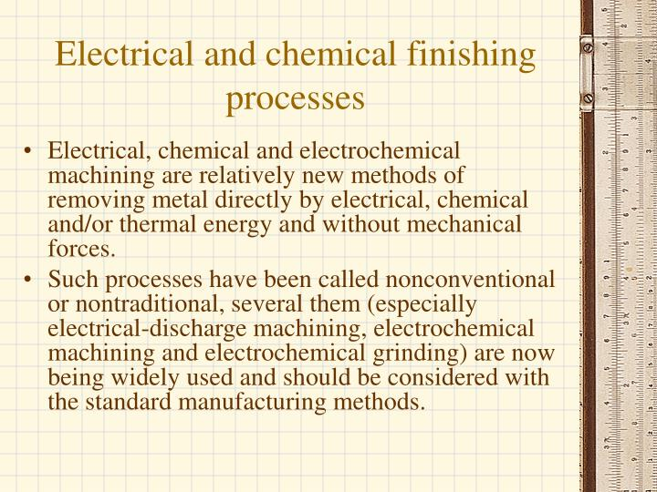 Electrical and chemical finishing processes
