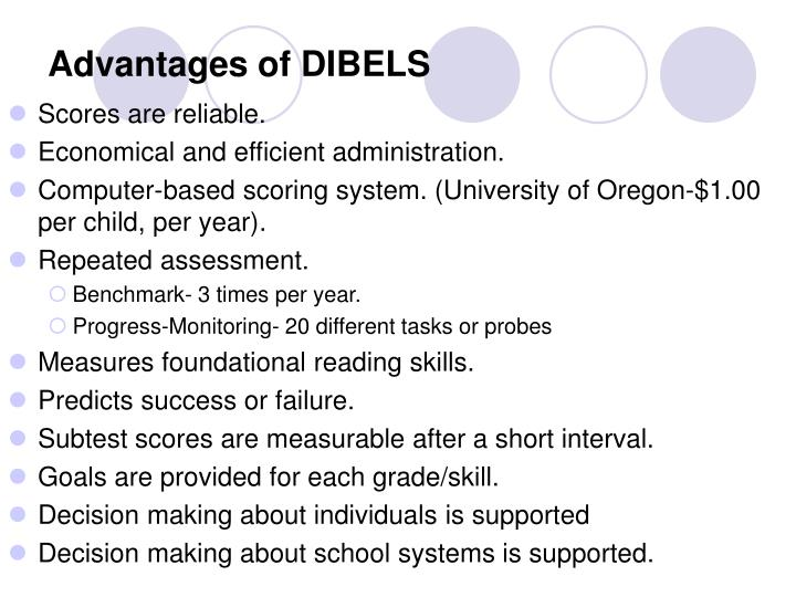 Advantages of DIBELS