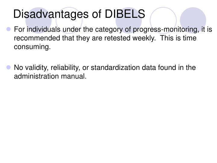 Disadvantages of DIBELS
