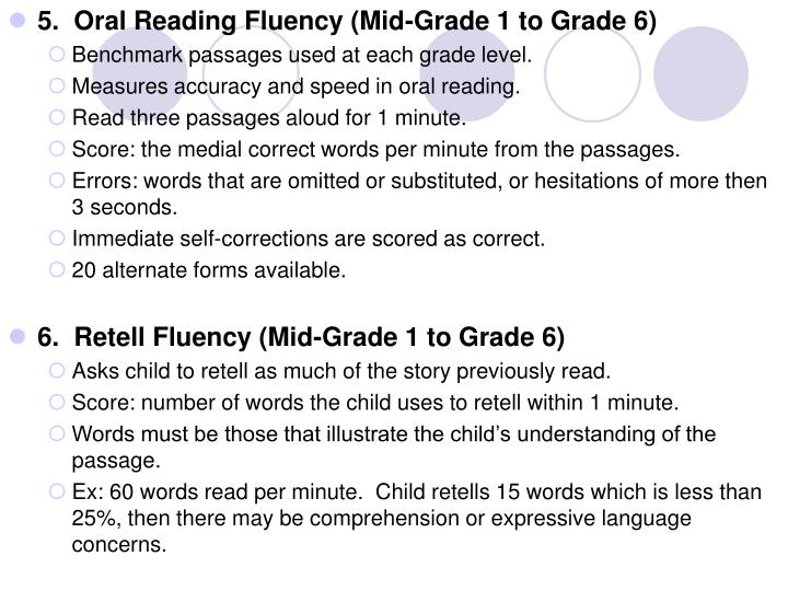 5.  Oral Reading Fluency (Mid-Grade 1 to Grade 6)