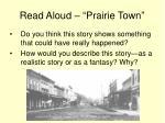 read aloud prairie town